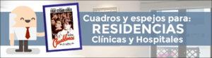 Cuadros y espejos para residencias de mayores, clínicas y hospitales